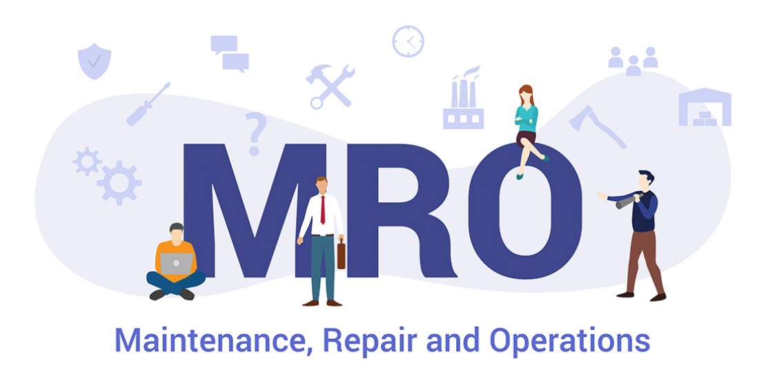 MRO : Maintenance, Repair and Operations