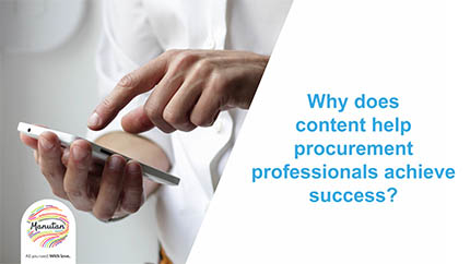 Why does content help procurement professionals achieve success?